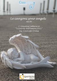Le Canzoni sono Angeli